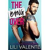 The Bangover (THE BANGOVER SERIES Book 1)