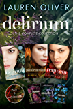 Delirium: The Complete Collection: Delirium, Hana, Pandemonium, Annabel, Raven, Requiem