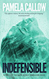 INDEFENSIBLE: A Kate Lange Thriller (The Kate Lange Thriller Series Book 2)