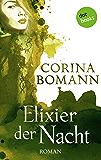 Elixier der Nacht - Ein Romantic-Mystery-Roman: Band 2: Roman