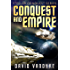 Conquest and Empire (Stellar Conquest Series Book 5)