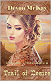 Trail of Desire (Gold Dust Brides Book 2)
