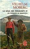 La Saga des émigrants, tome 4 : Les Pionniers du Minnesota