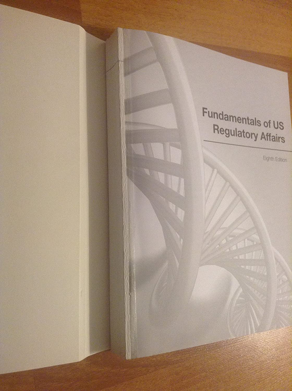 Amazon.com: Fundamentals of US Regulatory Affairs, Eighth Edition: RAPS:  Health & Personal Care