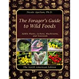The Forager's Guide to Wild Foods