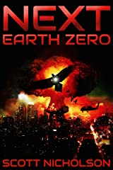 Earth Zero: A Post-Apocalyptic Thriller (Next Book 2) Kindle Edition