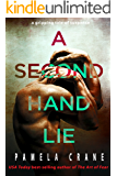A Secondhand Lie: A Novella (The Killer Thriller Series Book 2)