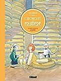 Chroniques de la fruitière : Voyage au pays du Comté