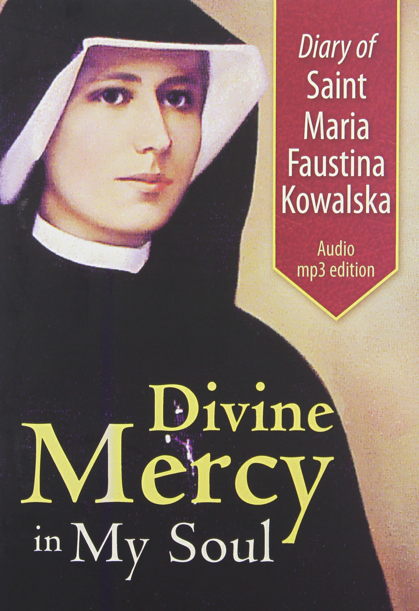 Read Online Diary of St. Maria Faustina Kowalska: Divine Mercy in My Soul PDF