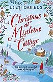 Christmas at Mistletoe Cottage: a heartwarming, feel-good Christmas romance: Book 2 (The Hope Meadows Series) (English Edition)