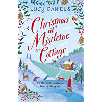 Christmas at Mistletoe Cottage: a Christmas love story set in a Yorkshire village (Animal Ark Revisited) (English…