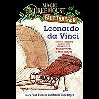 Leonardo da Vinci: A Nonfiction Companion to Magic Tree House Merlin Mission #10: Monday with a Mad Genius (Magic Tree House (R) Fact Tracker Book 19) (English Edition)