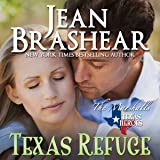 Texas Refuge: Texas Heroes: The Marshalls Book 1