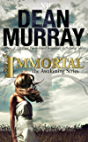 Immortal (The Awakening Volume 2) (The Awakening Series)