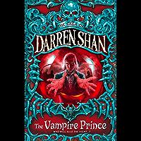 The Vampire Prince (The Saga of Darren Shan, Book 6) (English Edition)