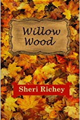 Willow Wood: A Sweet Small Town Romance Kindle Edition