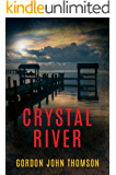 CRYSTAL RIVER: A 1960s' American Thriller