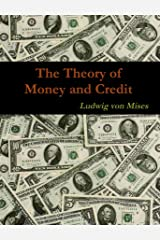 The Theory of Money and Credit Kindle Edition
