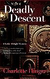 Deadly Descent (Lottie Albright Series Book 1)