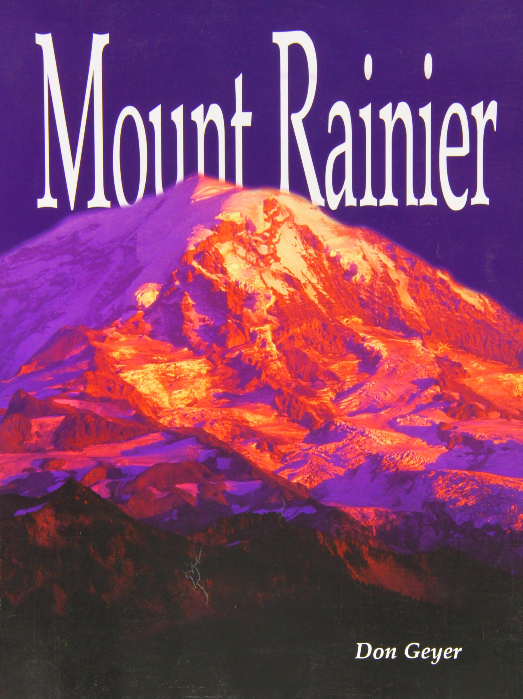 Mount Rainier, Don Geyer
