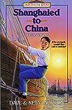 Shanghaied to China (Trailblazer Books Book 9)