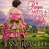 A Rogue Meets a Scandalous Lady: Mackenzies Series, Book 11