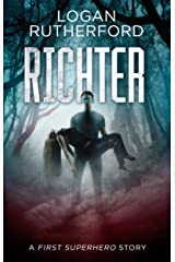 Richter: A First Superhero Story Kindle Edition