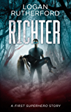 Richter: A First Superhero Story