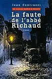 La faute de l'abbé Richaud (Romans historiques)