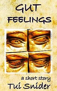 Gut Feelings (a short story)