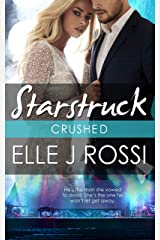 Crushed (A Starstruck Novella) Kindle Edition