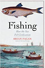 Fishing: How the Sea Fed Civilization Kindle Edition