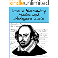 Cursive Handwriting Practice with Shakespeare Quotes: Cursive Handwriting Workbook for Teens and Adults while Learning…