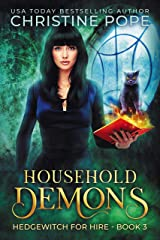 Household Demons (Hedgewitch for Hire Book 3) Kindle Edition