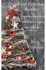 Three Christmas Novellas: Longhorn Christmas * The Sweetest Gift * The Christmas Candle Kindle Edition