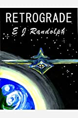 Retrograde: Some Principles Are Timeless (Federation Diplomat) Kindle Edition
