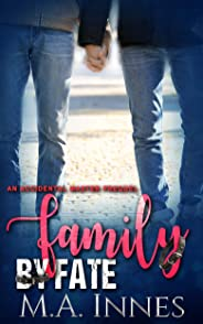Family by Fate: An Accidental Master Prequel (The Accidental Master Book 0) (English Edition)