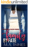 Family by Fate: An Accidental Master Prequel