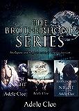 The Brotherhood Series Boxset: Books 1-3