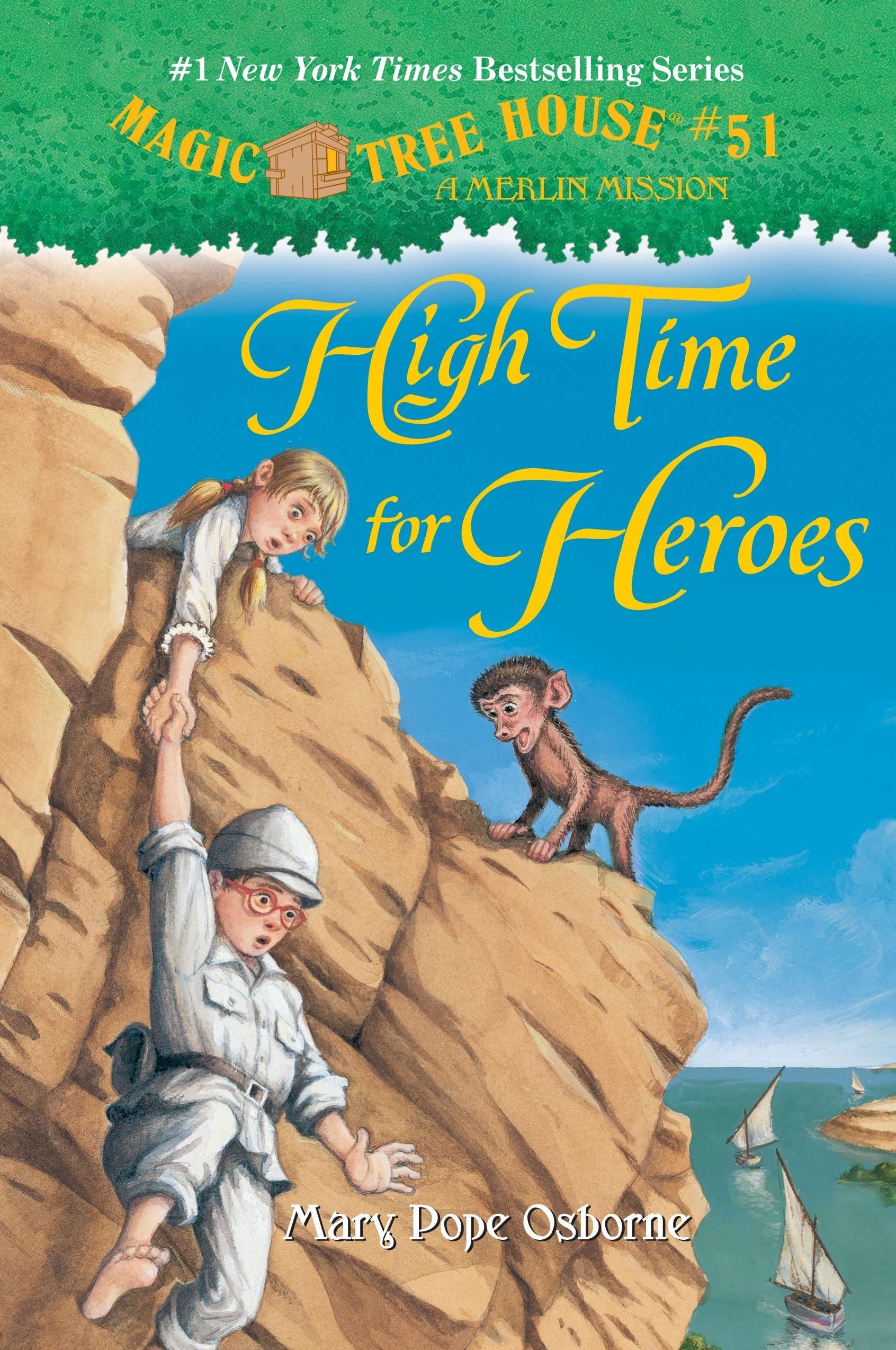 High Time for Heroes (Magic Tree House (R) Merlin Mission Book 23)