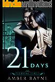 Twenty-One Days (Pleasure Series Book 3)
