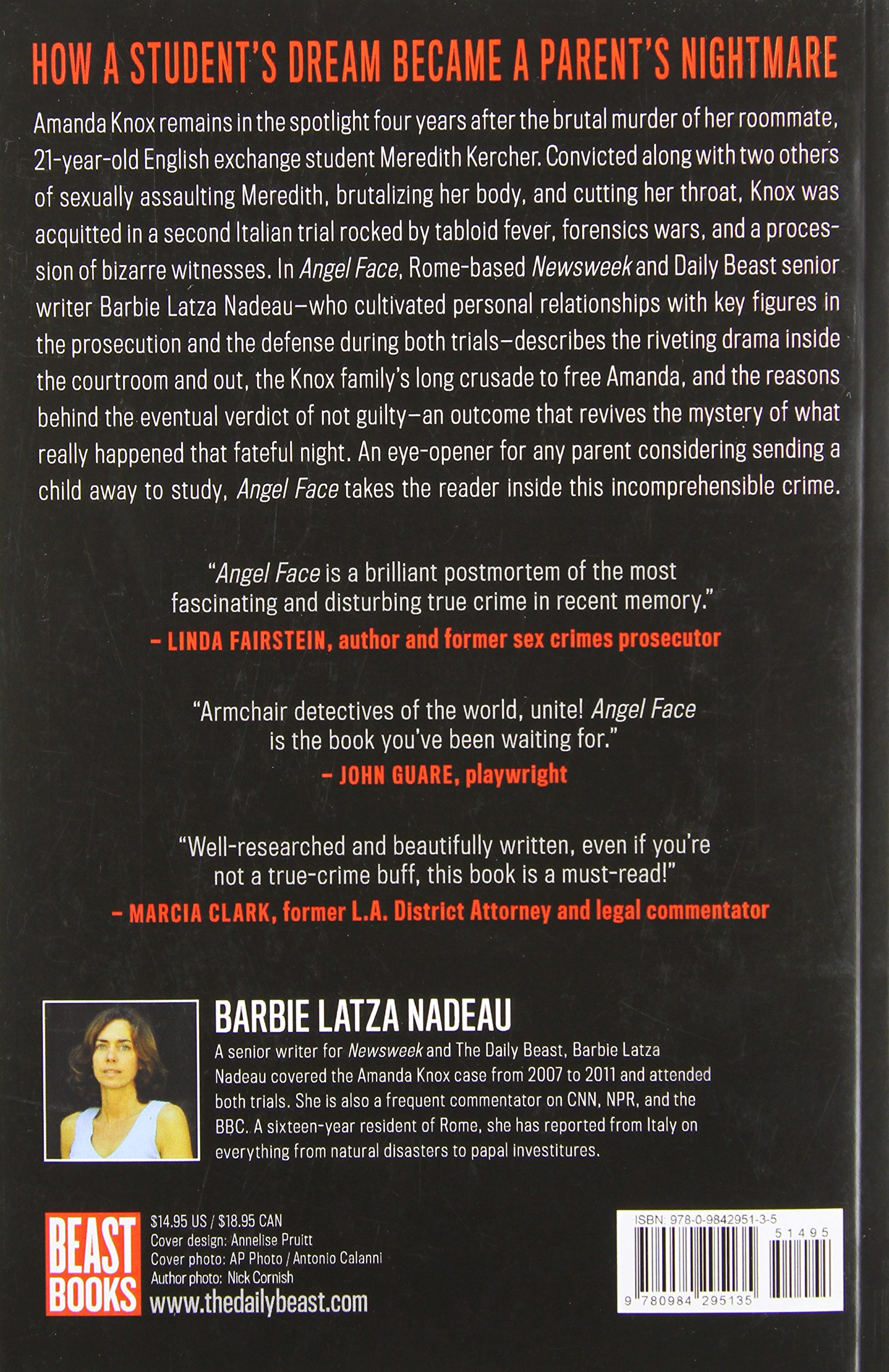 Angel Face: Sex, Murder And The Inside Story Of Amanda Knox: Barbie Latza  Nadeau: 9780984295135: Amazon: Books
