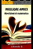 Ripetizioni di matematica (MIgliori Amici Vol. 1)