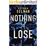 Nothing to Lose (Ziba MacKenzie Book 2)