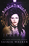 The Jezebel (Witches of Scotland Book 3)
