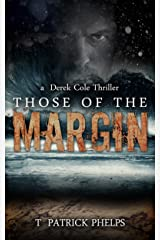 Those of the Margin: A Paranormal Mystery Thriller (Derek Cole Suspense Thrillers Book 2) Kindle Edition