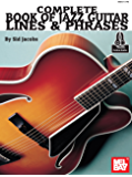 Complete Book of Jazz Guitar Lines and Phrases (English Edition)