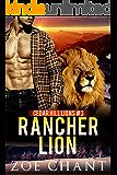 Rancher Lion (Cedar Hill Lions Book 3)