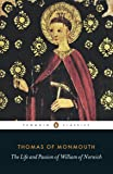 The Life and Passion of William of Norwich (Penguin Classics)