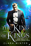 The King of Kings: Book Three of the Immortal Kindred Series